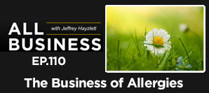 AB 110: The Business Of Allergies