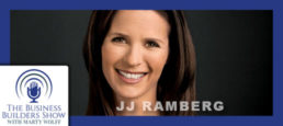 """""""Grow Fast and Work Smart"""" with MSNBC's JJ Ramberg"""
