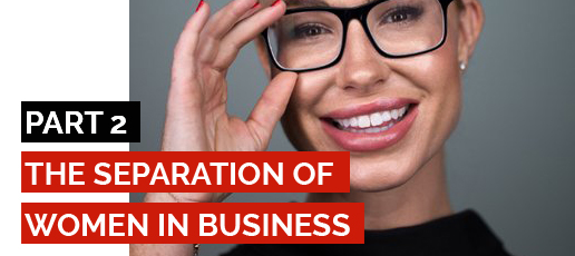 Jessica Higgins: The Separation of Women In Business