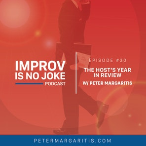 Ep. 30 – Peter Margaritis: The Host's Year In Review