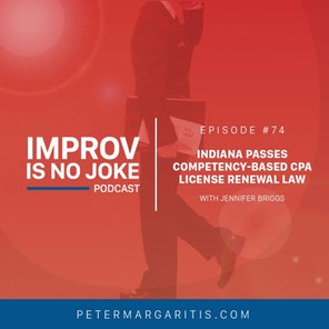 Ep. 74 – Jennifer Briggs: Indiana Passes Competency-Based CPA License Renewal Law