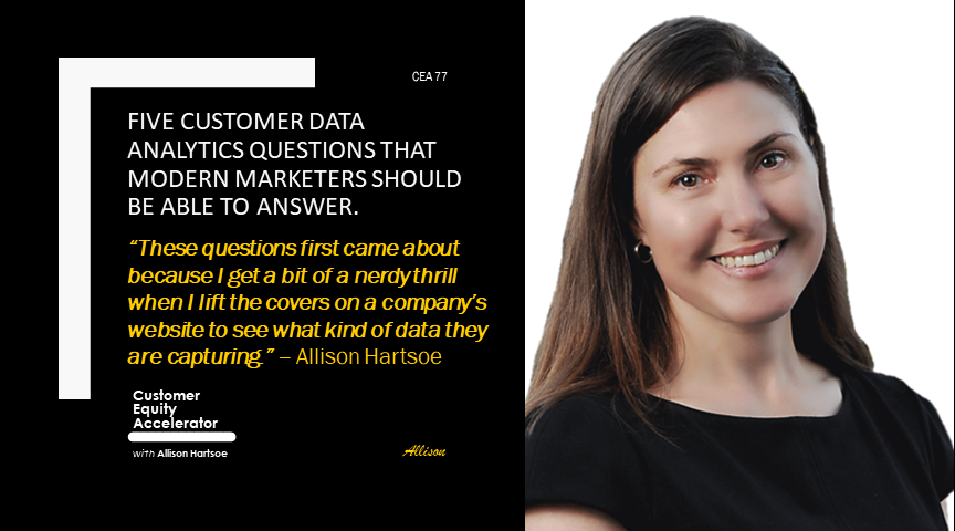 77 | Five Customer data analytics questions that Modern marketers should be able to answer