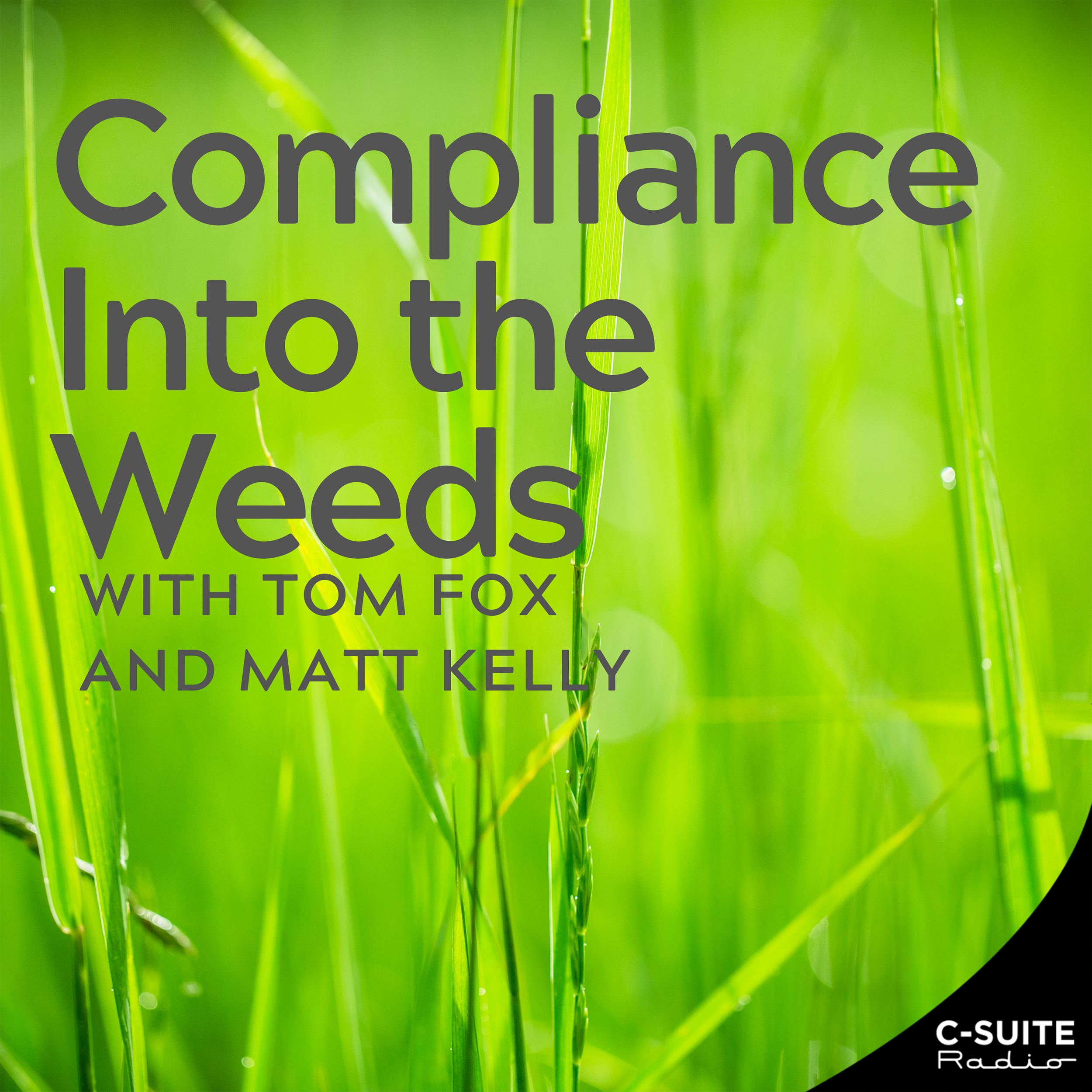 Compliance into the Weeds