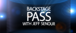 Backstage Pass with Jeff Senour