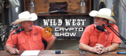 Wild West Crypto Show Episode #59 | Hello from Kentucky!