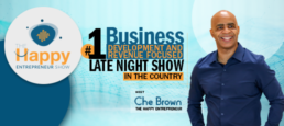 Secret Weapon Salespeople Use To Get In Front of Buyers Pt3 – Che Brown – The Happy Entrepreneur Show