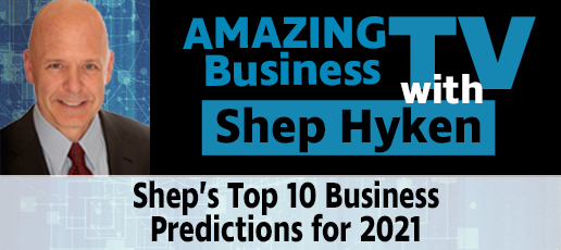 Shep's Top 10 Business Predictions for 2021