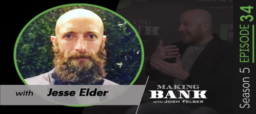 Unlocking Your Truest Self with guest Jesse Elder #MakingBank S5E34