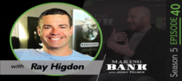 Moving Forward Imperfectly with guest Ray Higdon #MakingBankS5E40