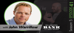 Revenue is Vanity, Value is Sanity with guest John Warrillow #MakingBank S5E41