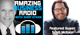 Scott McKain Talks About How to Stand Out in a Hypercompetitive Marketplace
