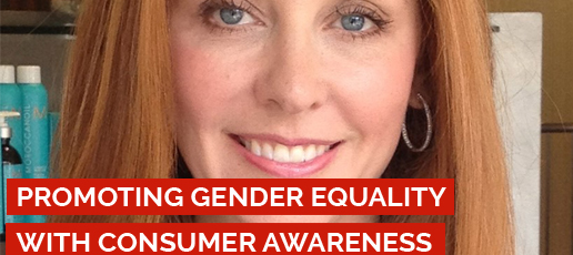 Kristi Faulkner: Promoting Gender Equality with Consumer Awareness