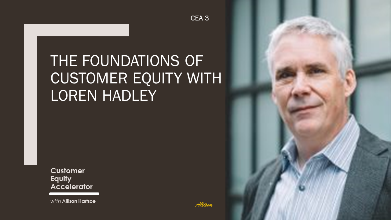 Ep. 3   The Foundations of Customer Equity