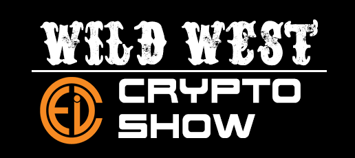 Wild West Crypto Show Episode #16 – Conference Cowboys