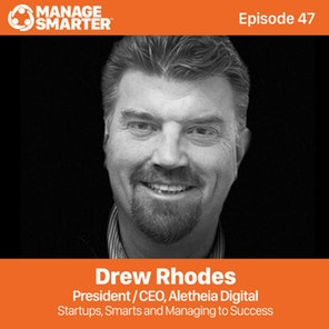 Manage Smarter 49 –  Startups, Smarts and Managing to Success