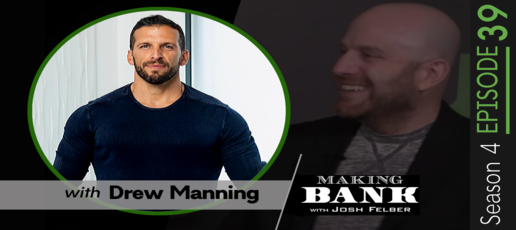 Understanding and Relating to Your Clients with guest Drew Manning #MakingBankS4E39