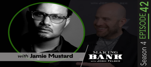 Grabbing and Holding Attention with guest Jamie Mustard #MakingBankS4E42